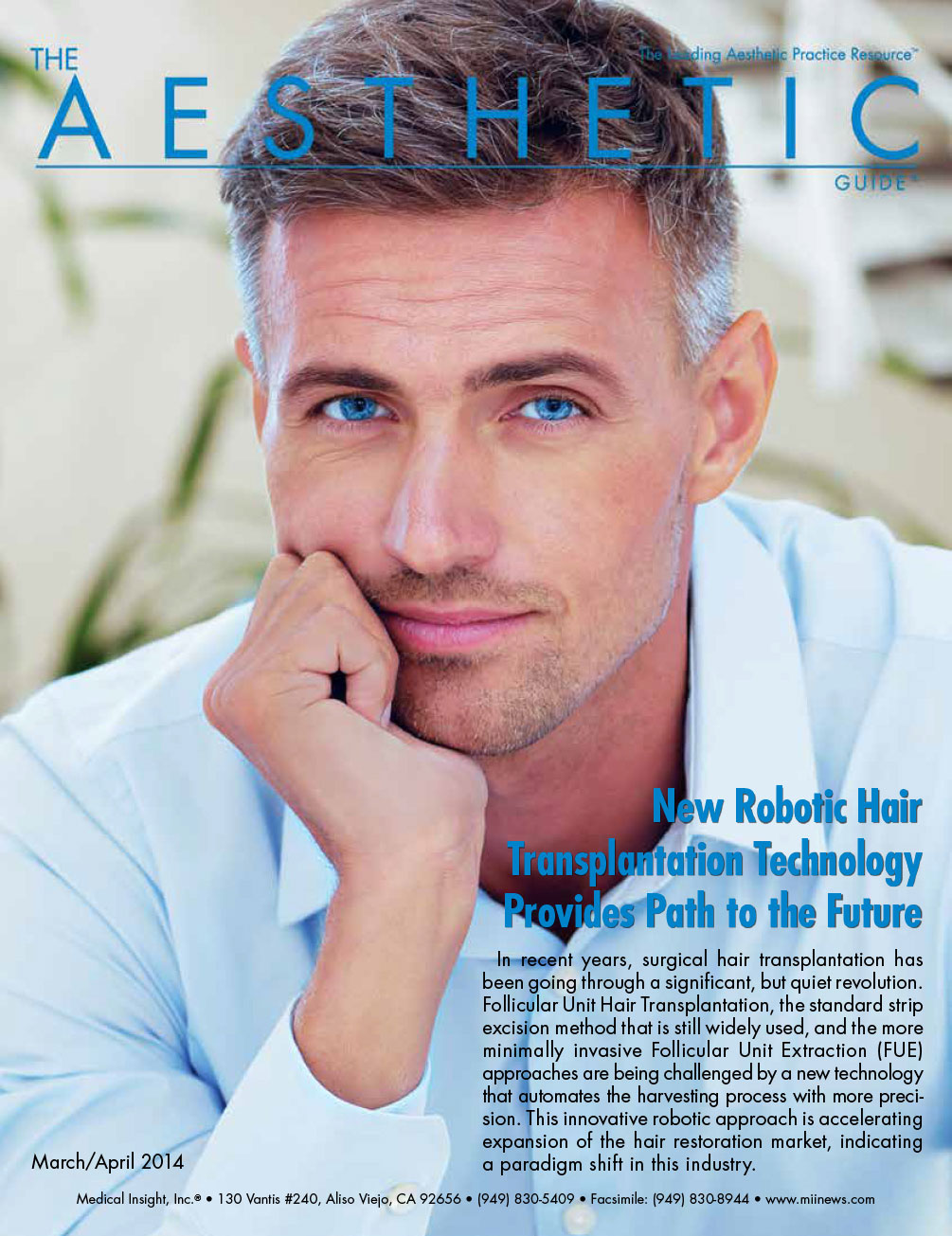 ARTAS Hair Studio and ARTAS Robotic System Signal a Paradigm Shift in Hair Restoration TAG March April 2014 1